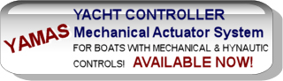 Yacht Controller Manual Actuator System - For Boats With Mechanical Controls